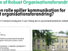 Udforsk kommunikationens betydning for robust organisationsforandring