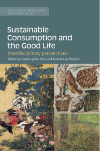 "Antologien ""Sustainable Consumption and the good life"""